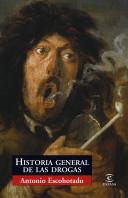 Historia general de las drogas