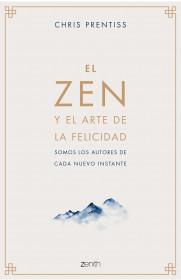 El Zen y el arte de la felicidad