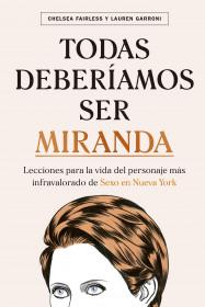 Todas deberíamos ser Miranda