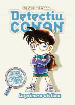 Detectiu Conan nº 05/10 La primera víctima