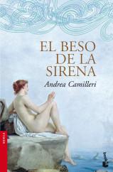 portada_el-beso-de-la-sirena_andrea-camilleri_201505261222.jpg