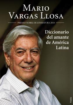 Diccionario del amante de América Latina - Mario Vargas