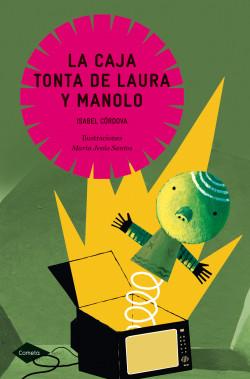 la-caja-tonta-de-laura-y-manolo_9788408099048.jpg