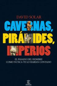 cavernas-piramides-imperios_9788467033151.jpg