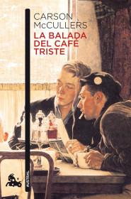 portada_la-balada-del-cafe-triste_carson-mccullers_201505260950.jpg