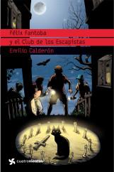 felix-fantoba-y-el-club-de-los-escapistas_9788408099123.jpg