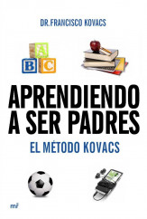 portada_aprendiendo-a-ser-padres-el-metodo-kovacs_dr-francisco-kovacs_201505261011.jpg