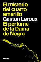 48269_portada_el-misterio-del-cuarto-amarillo-el-perfume-de-la-dama-de-negro_gaston-leroux_201505261045.jpg