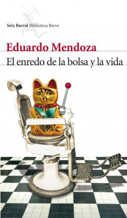 68316_portada_el-enredo-de-la-bolsa-y-la-vida_eduardo-mendoza_201505261014.jpg