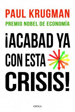 68386_acabad-ya-con-esta-crisis_9788498922615.jpg