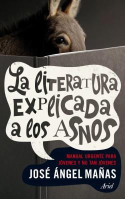 68712_la-literatura-explicada-a-los-asnos_9788434401006.jpg