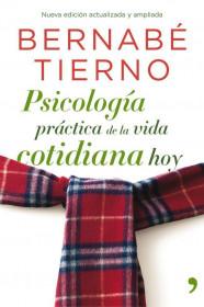68024_portada_psicologia-practica-de-la-vida-cotidiana-hoy_bernabe-tierno_201505260928.jpg