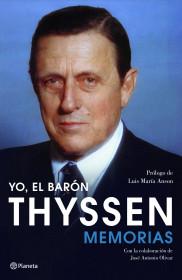 68257_yo-el-baron-thyssen_9788408105794.jpg