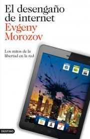 68718_el-desengano-de-internet_9788423327799.jpg