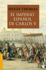 portada_el-imperio-espanol-de-carlos-v-1522-1558_hugh-thomas_201505211320.jpg