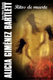 portada_ritos-de-muerte_alicia-gimenez-bartlett_201505261212.jpg