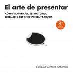 68708_portada_el-arte-de-presentar_gonzalo-alvarez-maranon_201509081810.jpg