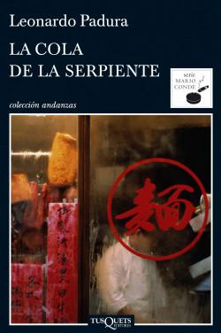 Serie Mario Conde - Leonardo Padura La-cola-de-la-serpiente_9788483833629