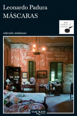 Serie Mario Conde - Leonardo Padura Mascaras_9788483831519