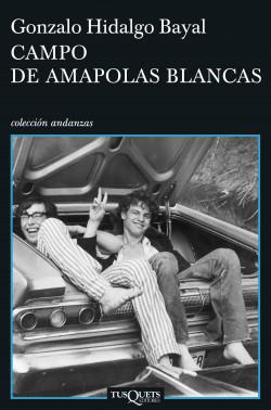 portada_campo-de-amapolas-blancas_gonzalo-hidalgo-bayal_201602020931.jpg