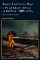 portada_con-la-congoja-de-la-pasada-tormenta_horacio-castellanos-moya_201505280829.jpg