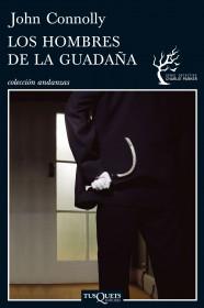 portada_los-hombres-de-la-guadana_john-connolly_201504161052.jpg