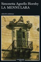 La Mennulara - Simonetta Agnello Hornby | Planeta de Libros