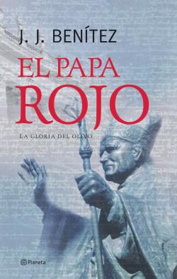 portada_el-papa-rojo-la-gloria-del-olivo_j-j-benitez_201505211327.jpg