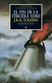El fin de la Tercera Edad. Historia de El Señor de los Anillos, IV