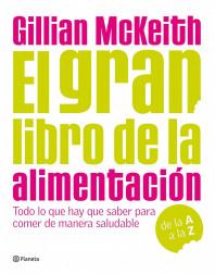 portada_el-gran-libro-de-la-alimentacion_dra-gillian-mckeith_201505261013.jpg