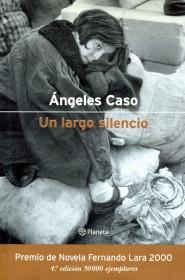 portada_un-largo-silencio_angeles-caso_201505261214.jpg