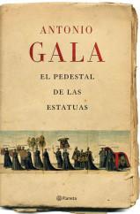 portada_el-pedestal-de-las-estatuas_antonio-gala_201505261227.jpg