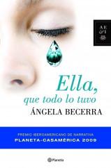 portada_ella-que-todo-lo-tuvo_angela-becerra_201505261212.jpg
