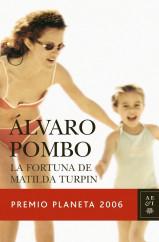 portada_la-fortuna-de-matilda-turpin_alvaro-pombo_201505261211.jpg